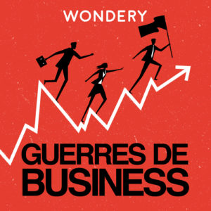 Guerres de Business - Podcast Cover