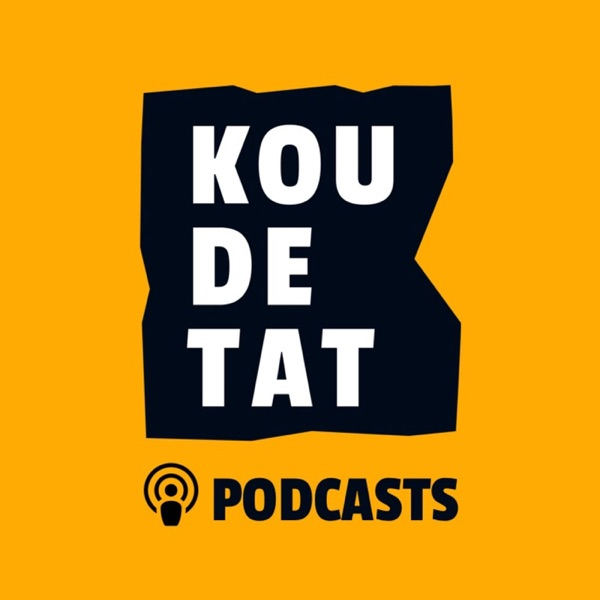 Koudetat - Podcast Cover