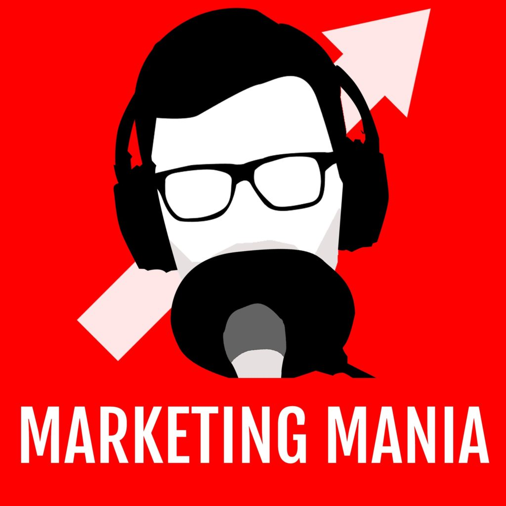 Marketing Mania - Podcast Cover
